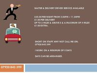 WAITER & DELIVERY DRIVER AVAILABLE