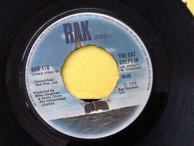 "MUD . THE CAT CREPT IN . (  GLAM ROCK HIT )   .   7"" Vinyl Single . 1974"