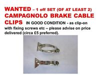WANTED – 1 off SET CAMPAGNOLO BRAKE CABLE CLIPS