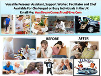 I am Looking For Work in My Desired Area of Personal Assistance and Facilitating Daily Routine