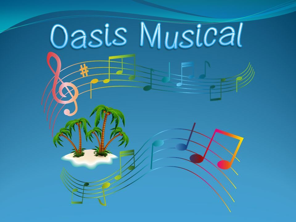 Oasis Musical