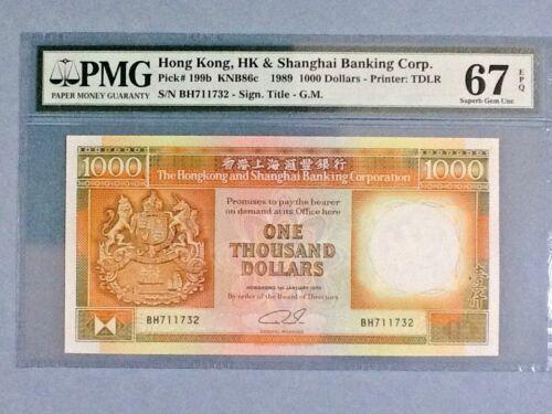 Hong Kong P-199b; 1,000 Dollars; 1989; PMG Graded 67 EPQ