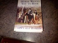 Gincy Self Bucklin the way your horse wants you to ride post not inc