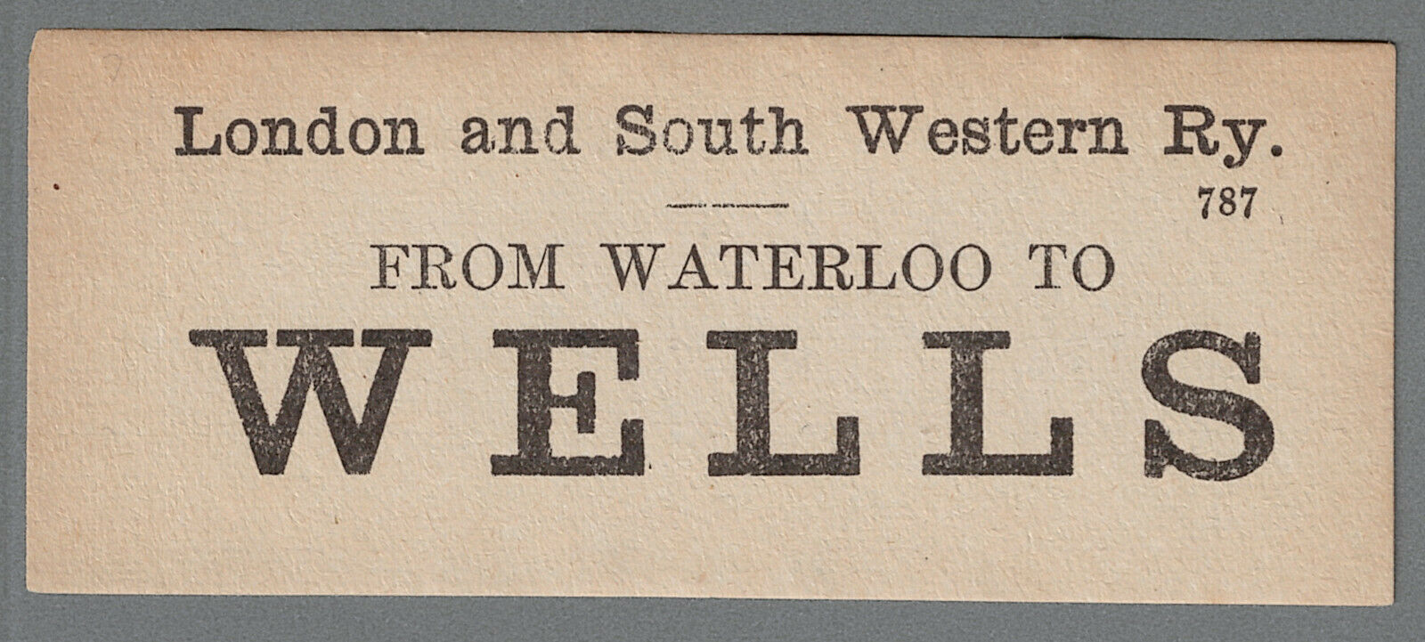 LONDON and SOUTH WESTERN RAILWAY LUGGAGE LABEL - WELLS from Waterloo (Cen.print)