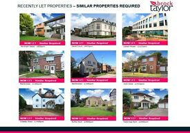 MORE PROPERTIES REQUIRED - CALL US TODAY FOR A FREE MARKET APPRAISAL