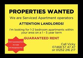 ATTENTION LANDLORDS - Properties Wanted *** GUARANTEED RENT (1-5 Years) *** 1-2 Bed Apartments