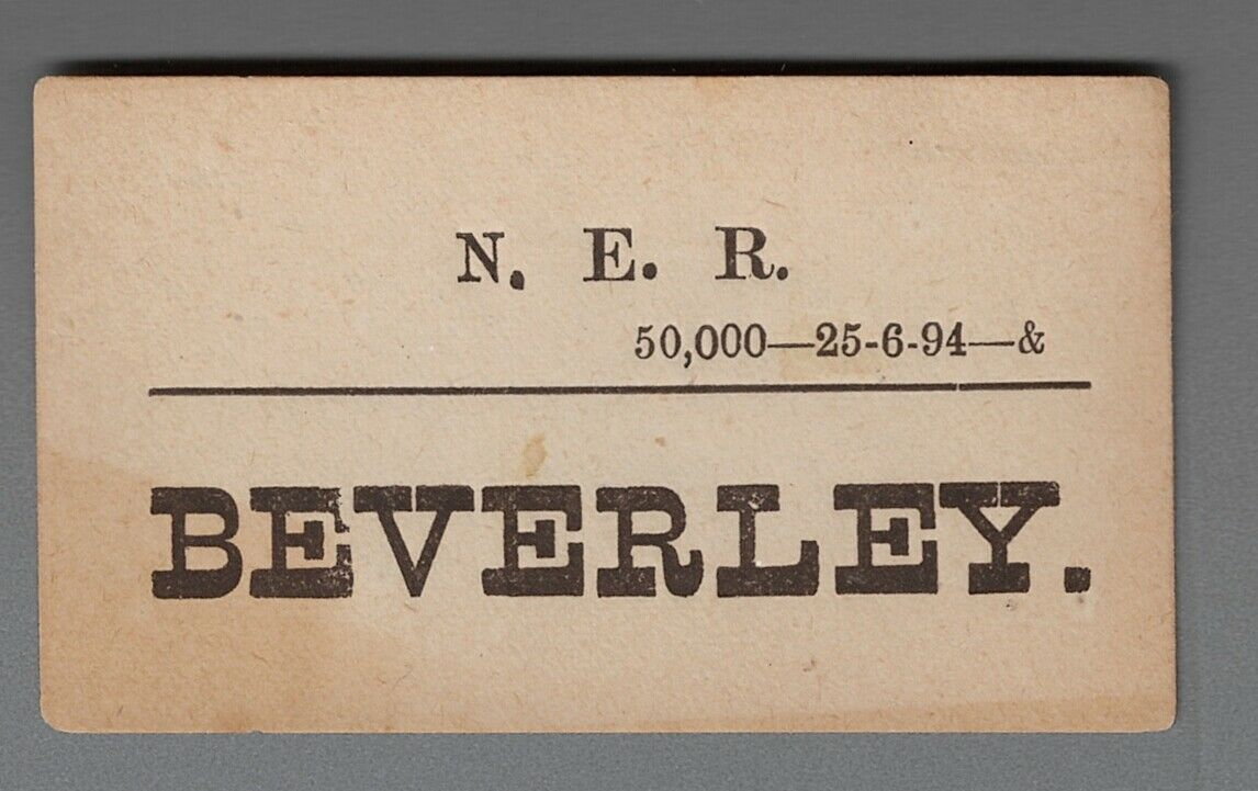 NORTH EASTERN RAILWAY LUGGAGE LABEL - BEVERLEY (Caps) 25-6-94