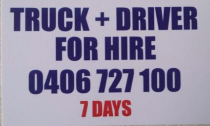 Truck and Driver for hire  7days  Bankstown Bankstown Area Preview