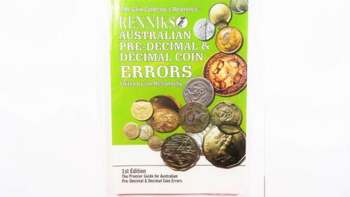 Renniks Australian Pre Decimal and Decimal Coin Errors Book
