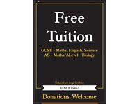 Free Tuition - GCSE Science/Maths/English - A Level Maths/Biology