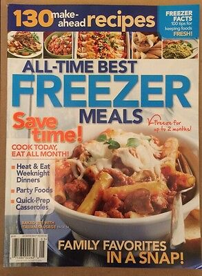 All Time Best Freezer Meals 130 Make Ahead Recipes Quick Prep FREE