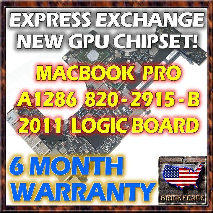 "EXCHANGE MACBOOK PRO 15"" A1286 820-2915-B 2011 LOGIC BOARD REPAIR NEW GPU REBALL"