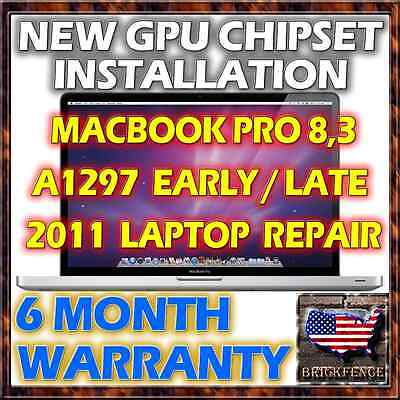 MACBOOK PRO A1297 EARLY LATE 2011 LAPTOP LOGICBOARD NEW GPU CHIPSET REPAIR