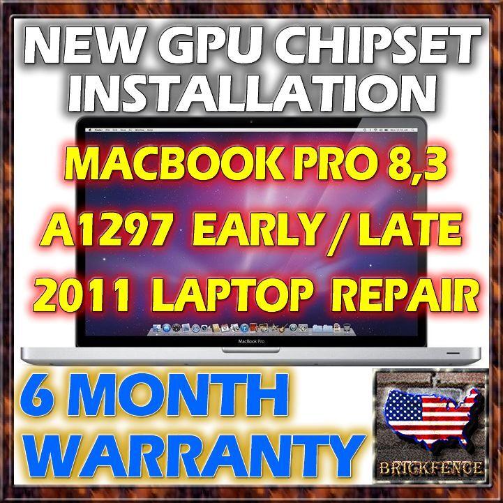 "REPAIR SERVICE A1297 - MacBook Pro Laptop 17"" Early & Late 2011 - NEW GPU"