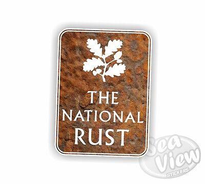 The National Rust Car Stickers Decal Funny Sticker Slogan Trust VW DUB