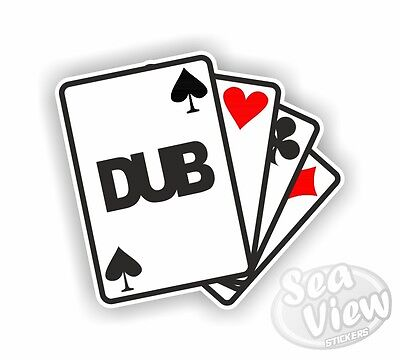 Dub Cards Ace of Spades Car Stickers Decal Funny Sticker Slogan VW DUB
