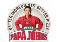 Staff Required for Papa Johns Billericay (opening after XMas)