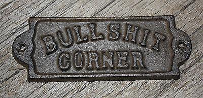 1 Cast Iron BULLSHIT CORNER Door Plaque Garden Sign Ranch Wall Decor Man Cave