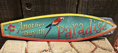 Paradise Surf Sign - Another Day In Paradise Parrot Mini Novelty Beach Surf Board Sign 17