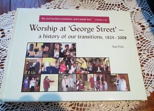 Worship at 'George Street' -A History of Our Transitions Kitchener / Waterloo Kitchener Area image 1