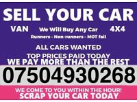 ☎️ 07504930268 WANTED CAR VAN MOTORCYCLE EVEN SCRAP BUY YOUR SELL MY FAST LONDON xx