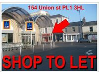 To-let Vacant Shop, Union St, Plymouth, PL1 3HL. Devon (Near City Center)