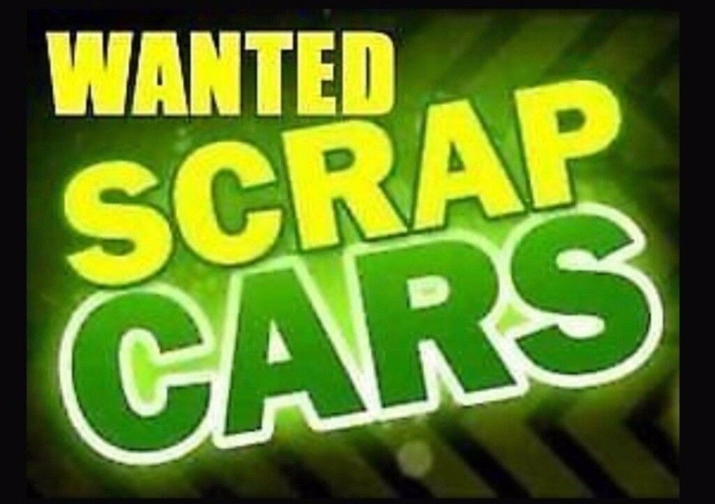 We Buy Scrap Cars And Van And Ect... | in Heathrow, London | Gumtree
