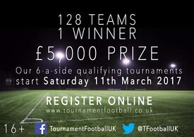 6 a side Football Tournament. Next Qualifiers 22/04/2017 £5k to the winners! (Southall/Stratford)