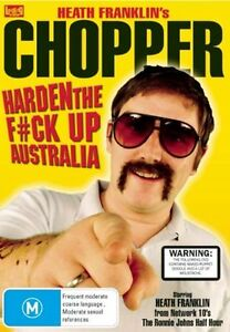 Heath Franklin's Chopper: Harden the F*ck Up Australia ..R4.NEW & SEALED dvd1237