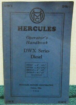 i 1947 Hercules Six Cylinder Diesel Engine of the DWX Series Operator's Handbook