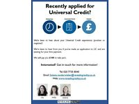Have you recently applied for universal credit? Tell us about your experience!