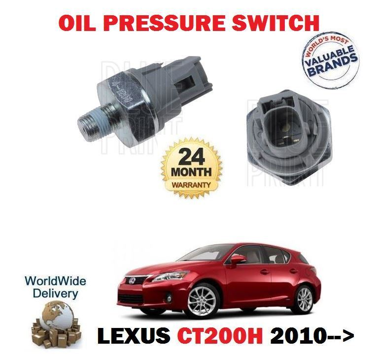 FOR LEXUS CT200H 1.8 HYBRID 2010-->NEW ENGINE OIL PRESSURE SWITCH
