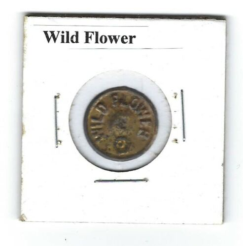 Wild Flower Chewing Tobacco Tag W332 Round Embossed