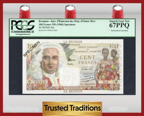 """Tt Pk 49s 1960 Reunion 100 Francs """"la Bourdonnais"""" """"specimen"""" Pcgs 67 Ppq Superb"""