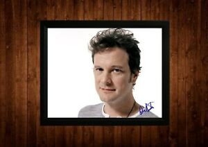 COLIN-FIRTH-SIGNED-FRAMED-PP-A4-PRINT-GIFT-IDEAS-THE-KINGS-SPEECH-BRIDGET-JONES