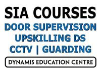 SIA Security Courses:Door Supervision/CCTV/Guarding/Upskilling Door Supervisor/Physical Intervention