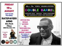FRIDAY 19th AUGUST - 60s 70s SOUL / REGGAE / MOTOWN / SKA with DOUBLE BARREL . FILTON