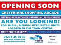 20 RETAIL SHOPS AVAILABLE NEW GREYFRIARS SHOPPING ARCADE BEDFORD GOING FAST!!