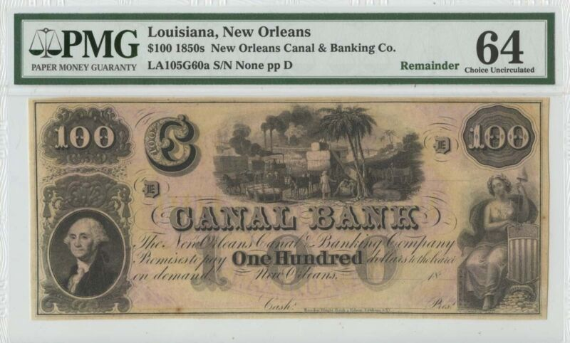 1850s $100 Canal Banking PMG 64 Choice Unc New Orleans LA