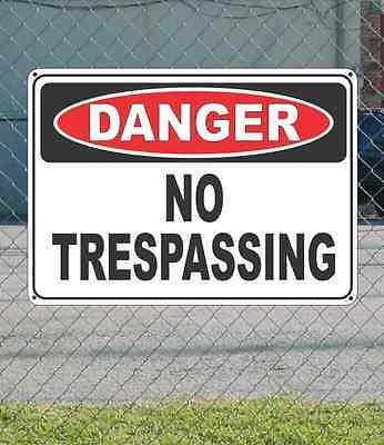 "DANGER No Trespassing - OSHA Safety SIGN 10"" x 14"""