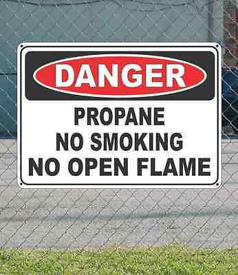 "DANGER Propane No Smoking No Open Flame - OSHA Safety SIGN 10"" x 14"""