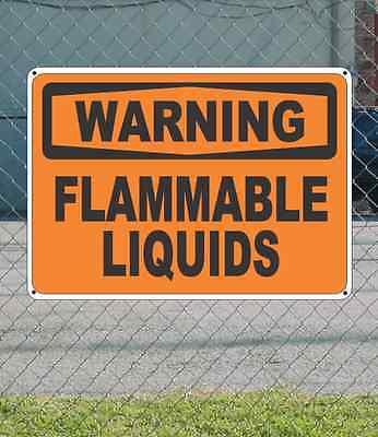 "WARNING Flammable Liquids - OSHA Safety SIGN 10"" x 14"""