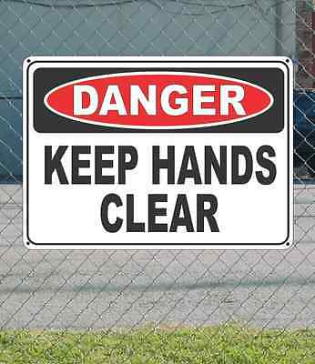 DANGER Keep Hands Clear - OSHA Safety SIGN 10
