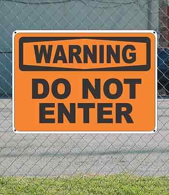 """WARNING Do Not Enter - OSHA Safety SIGN 10"""" x 14"""""""