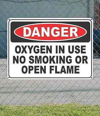 Fire Safety Open House - DANGER Oxygen in use No Smoking or Open Flame - OSHA Safety SIGN 10