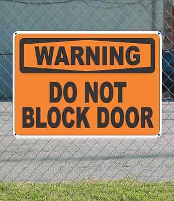 """WARNING Do Not Block Door - OSHA Safety SIGN 10"""" x 14"""""""