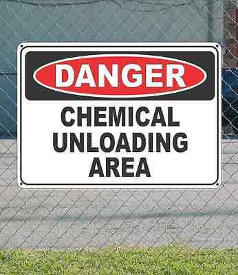 "DANGER Chemical Unloading Area - OSHA Safety SIGN 10"" x 14"""