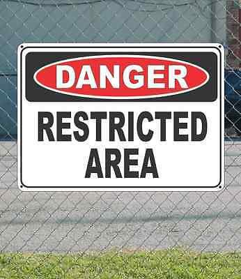 "DANGER Restricted Area - OSHA Safety SIGN 10"" x 14"""