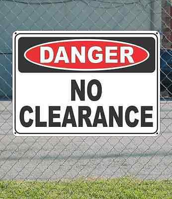 "DANGER No Clearance - OSHA Safety SIGN 10"" x 14"""
