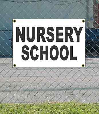 2x3 NURSERY SCHOOL Black & White Banner Sign NEW Discount Size & Price